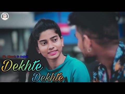 dekhte-dekhte-|-akash-&-savita-|-nusrat-saab-|-atif-a-|-rochak-manoj-|-touching-love-story