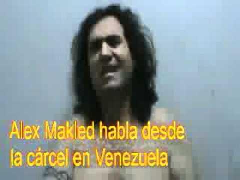 Alex Makled Habla Desde La Crcel En Venezuela