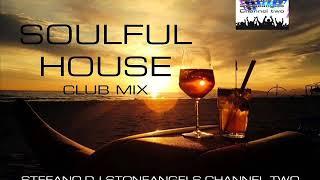 soulful house july 2019 club mix