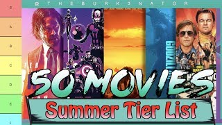 Summer 2019 Movie Tier List (50 Movies Ranked)