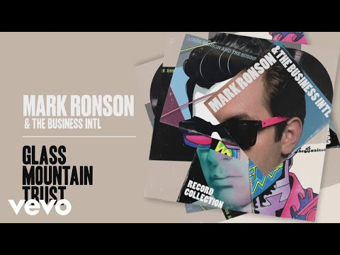 Mark Ronson The Business Intl - Glass Mountain Trust
