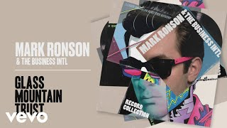 Gambar cover Mark Ronson, The Business Intl. - Glass Mountain Trust (Official Audio)