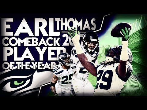 "Earl Thomas | Comeback Player of the Year 2017 | ""GLORIOUS"""
