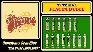 """Oh! Susanna en Flauta """"Con Notas Explicadas"""""""