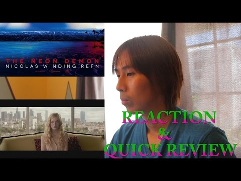 THE NEON DEMON Official Trailer REACTION & QUICK REVIEW