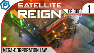 Satellite Reign   Lets Try   #1   Corporate Wars