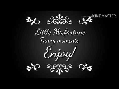 Little Misfortune best/funny moments