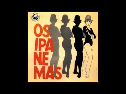 Os Ipanemas - Adriana