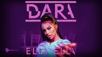 DARA - Ella Ella (Official Video)