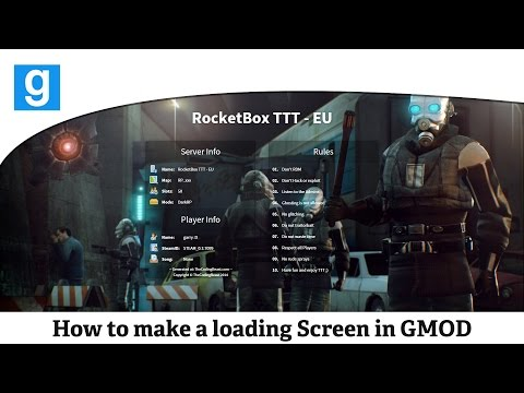 Garry's Mod :: How to create a loading screen