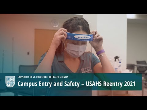 Campus Entry and Safety – USAHS Reentry 2021 Video