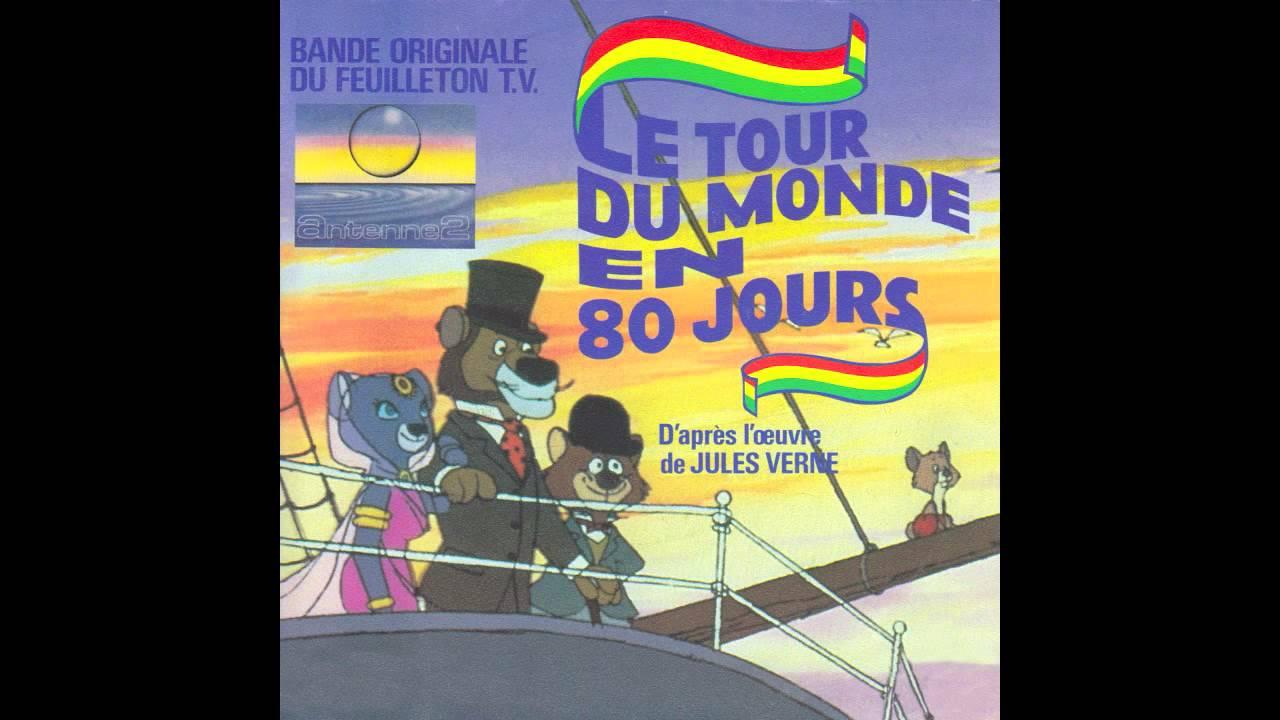 Le Tour Du Monde En 80 Jours Générique