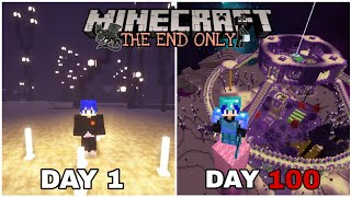 100 HARI DI MINECRAFT TAPI THE END ONLY
