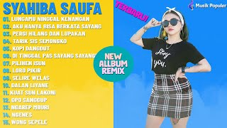 Download lagu DJ Remix Syahiba Saufa | Lungamu Ninggal Kenangan [ FULL ALBUM 2020 ] & Hits Tarik Sis Semongko