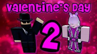 Valentine's Day II - A ROBLOX Machinima