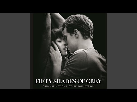 I Know You From The Fifty Shades Of Grey Soundtrack