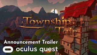 A Township Tale E3 Announcement Trailer | Oculus Quest