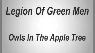Legion Of Green Men - Owls In The Apple Tree