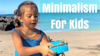 Minimalism for Kids - Benefits & Getting Started
