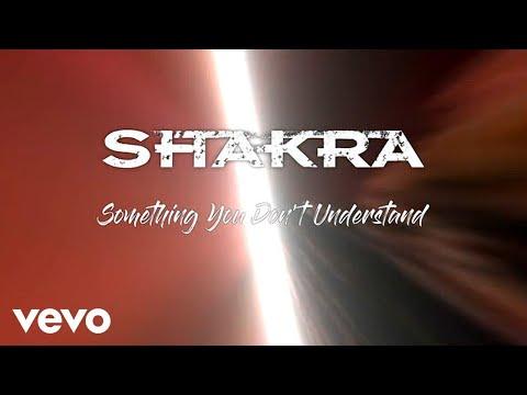 Shakra - Something You Don't Understand (Lyric Video)
