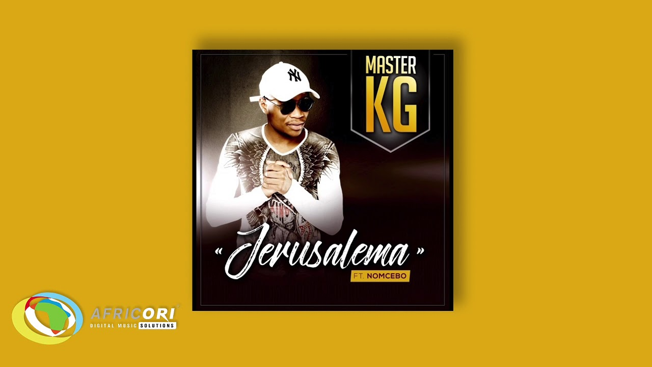 Download Master KG - Jerusalema [Feat Nomcebo Zikode] (Official Audio)