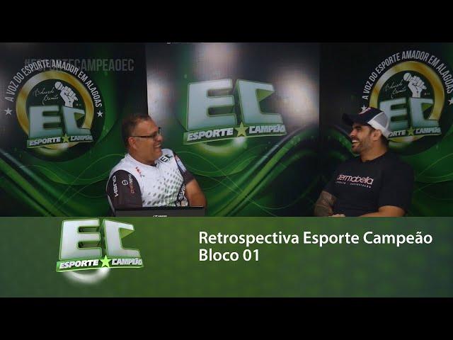 Retrospectiva Esporte Campeão: Relembre matérias que foram destaques no programa - bloco 01