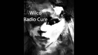 Wilco  Radio Cure