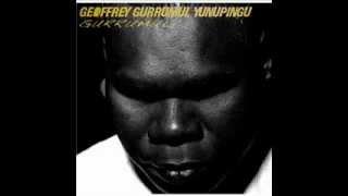 Galiku - Geoffrey Gurrumul Yunupingu