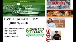 United We Start Roundtable Discussion June 9, 2018 - Bilderberger, War, Tyranny + more