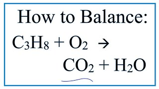 how to balance c3h8 o2 co2 h2o propane combustion reaction