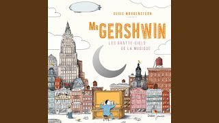 Provided to YouTube by IDOL Tin Pan Alley · Susie Morgenstern Mr Gershwin: Les gratte-ciels de la musique ℗ Didier Jeunesse Released on: 2015-09-23 ...