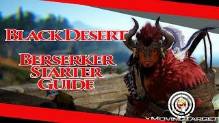 BDO Berserker Starter Guide