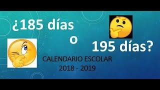 Soy Docente: ¿185 o 195 DÍAS? (RECOMENDACIÓN CALENDARIO 2018 - 2019)