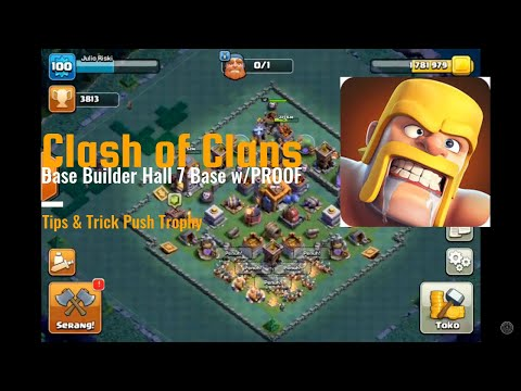 Base Builder Hall 7 Base w/PROOF | CoC BH 7 Work 2018