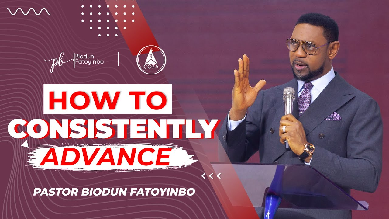 Download How To Consistently Advance    Pastor Biodun Fatoyinbo. Prophetic Daily Encounter, 21-07-2021.