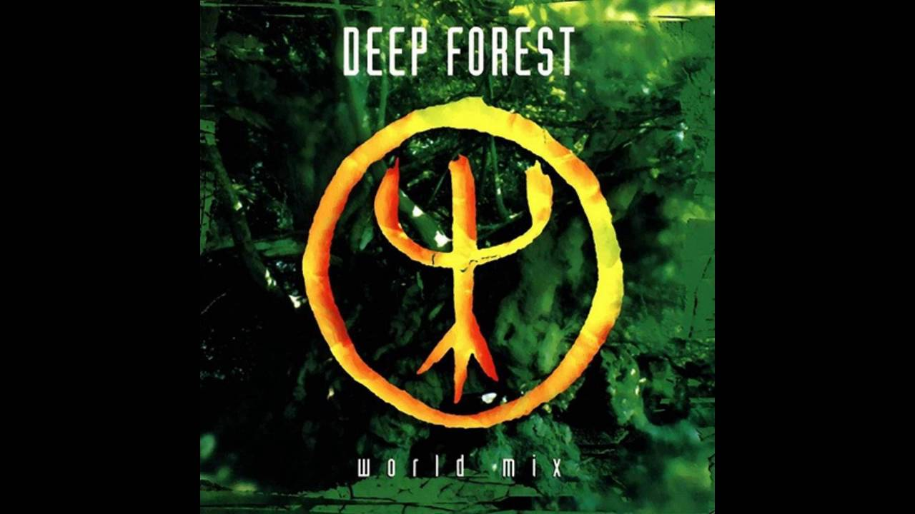 Deep forest sweet lullaby round the world mix 1994 for Deep house 1994