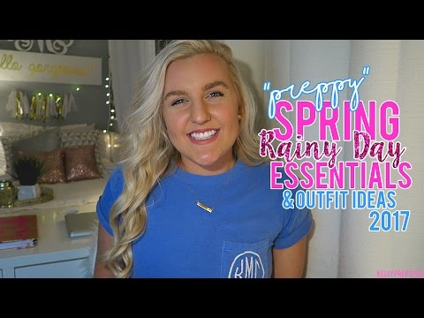 """""""PREPPY"""" SPRING RAINY DAY ESSENTIALS 2017 & MINI LOOK BOOK (Rainy Day Outfit Ideas) 