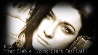 Jula - Przed Siebie (Young Stars Festival)
