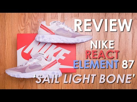 many styles footwear best website THE Sneaker of the YEAR? || Nike React Element 87 'Sail ...
