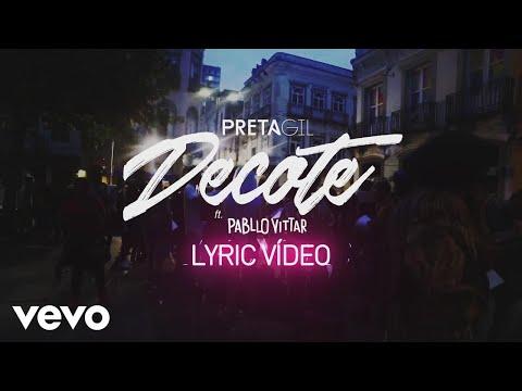 Preta Gil - Decote (Lyric Video) ft. Pabllo Vittar