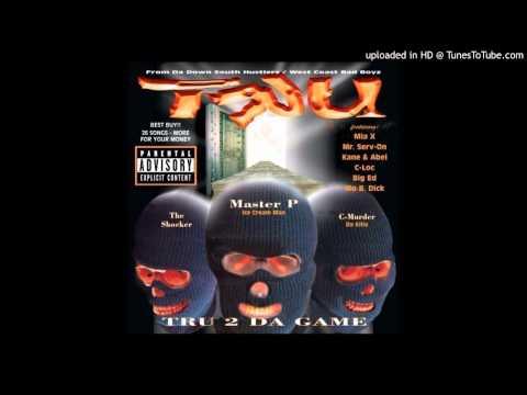 TRU - Ghetto Thang (Master P, Silkk The Shocker & Big Ed) HQ