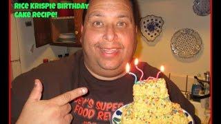 Rice Krispies Birthday Cake Recipe: Joeys World Tour!