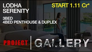 3Bed, 4Bed Penthouse & Duplex at Serenity Palava City | starts 1.11 Cr* | Super sized homes