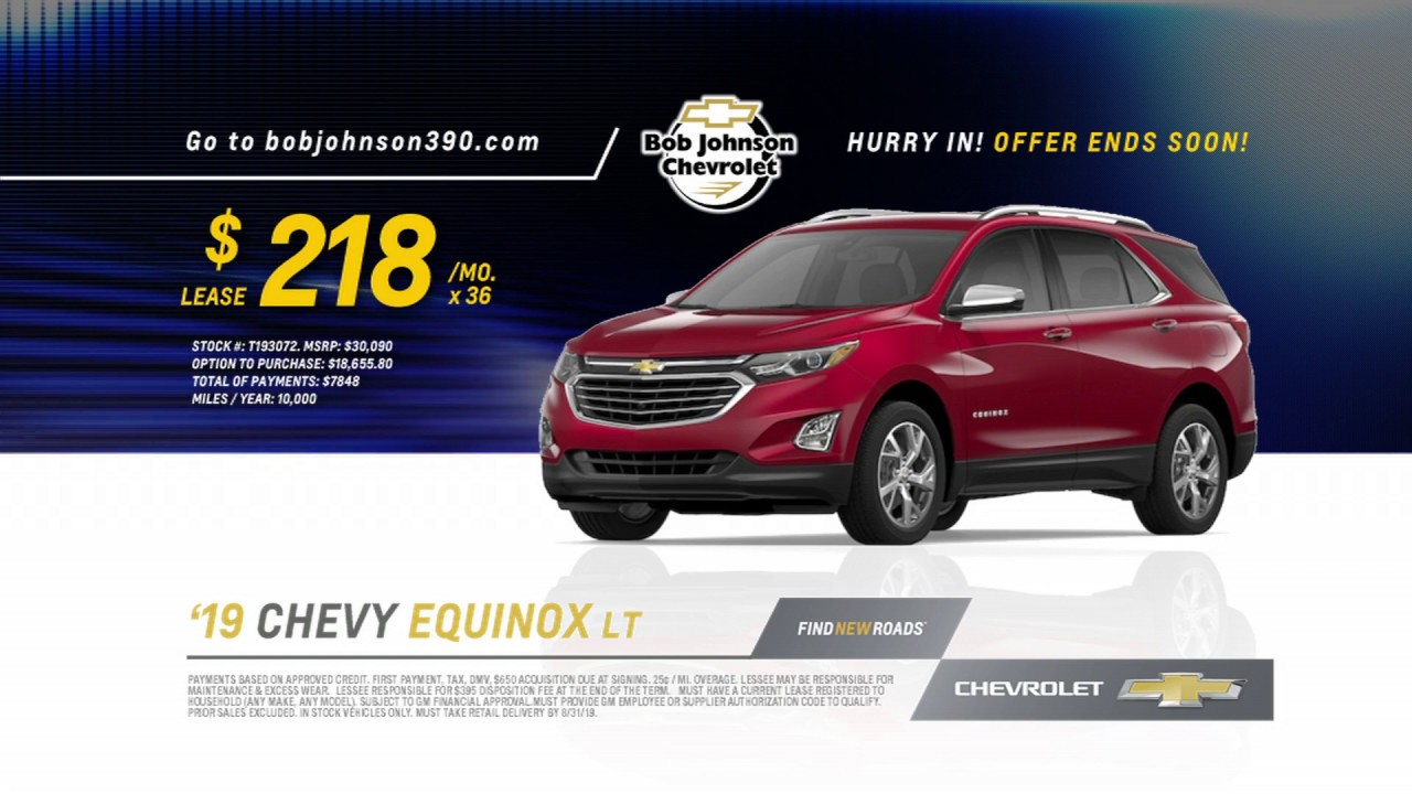 Bob Johnson Chevy >> Lease A Brand New 2019 Chevy Equinox For Just 218 Mo During Bob Johnson S Model Year Closeout
