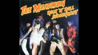 The Meatmen - Rock 'N' Roll Juggernaut (Full Album)