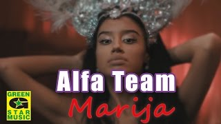 Alfa Team - Marija (official video)