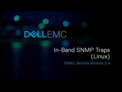 Viewing the iDRAC SNMP Traps received from the host OS on Linux in iDRAC  Service Module 2 4