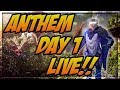 Anthem Day 1 Patch PS4 Live Stream!!!!!