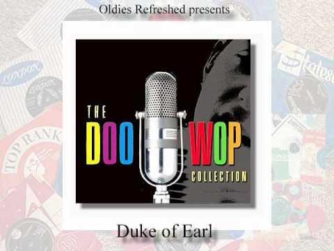 Duke of Earl - Doo Wop Classic - Oldies Refreshed