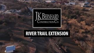 River Trail Update | 01-08-2020 | JK Bernhard Construction Co.